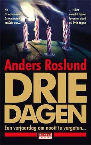 Anders Roslund Drie dagen Recensie