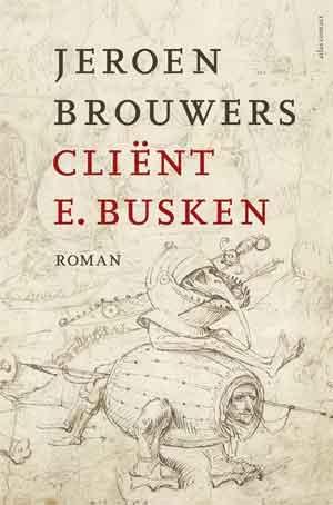 Jeroen Brouwers Cliënt E. Busken Recensie