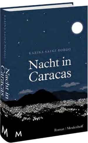 Karina Sainz Borgo Nacht in Caraca Recensie