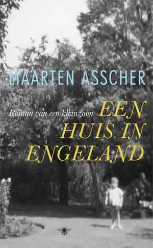 Maarten Asscher Een huis in Engeland Recensie