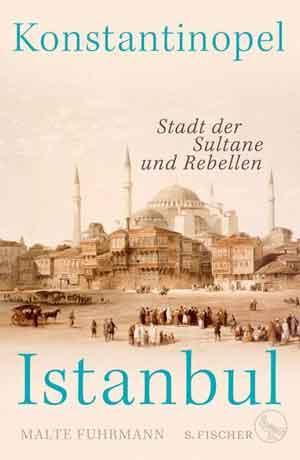 Malte Fuhrmann Konstantinopel Istanbul Recensie